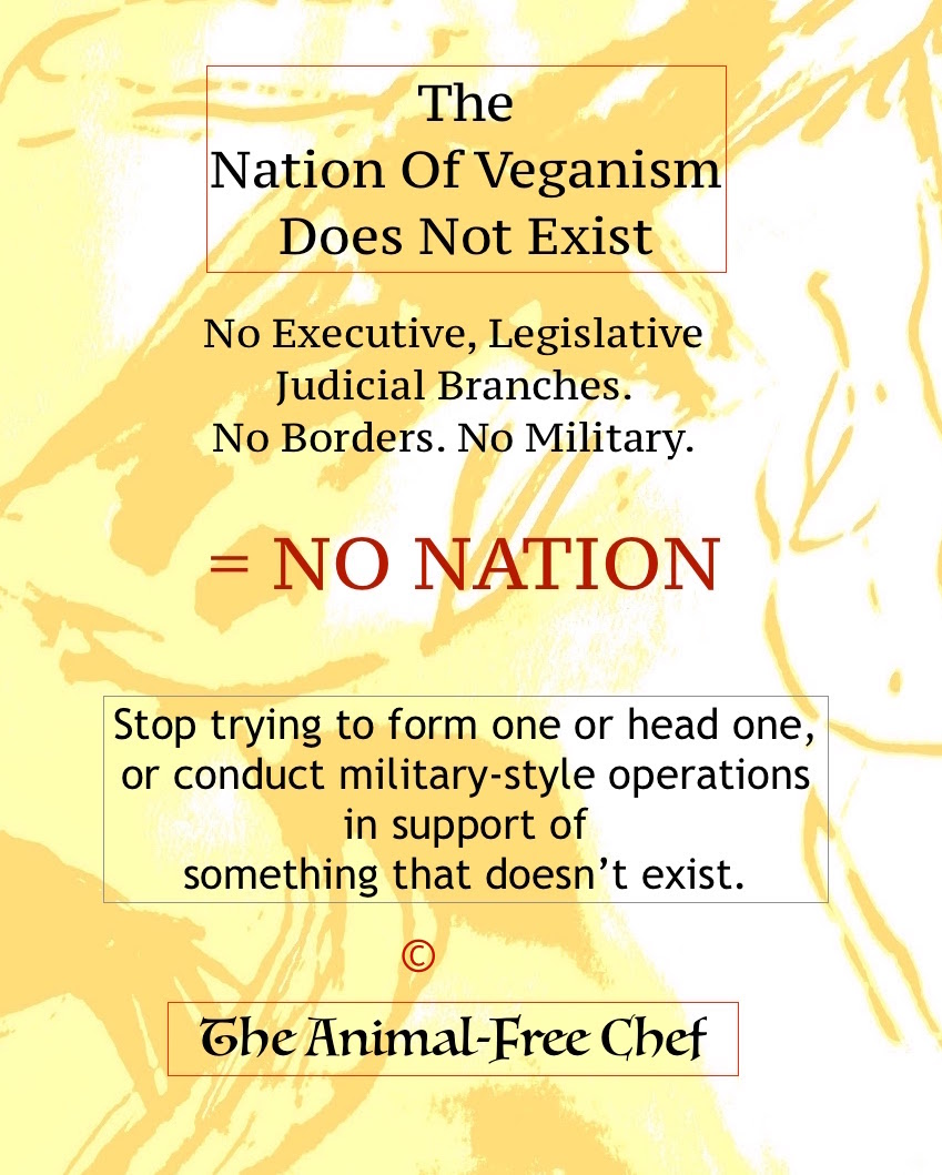 The Nation Of Veganism Does Not Exist